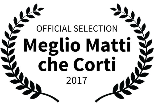 Meglio Matti che Corti 2017 - Official Selection