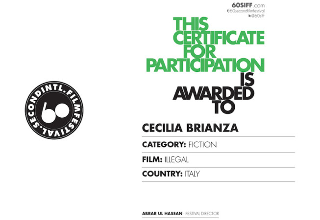 ILLEGAL - 60 Second International Film Festival 2015 - Certificate for participation