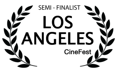 Los Angeles CineFest 2018 - Semi-Finalist