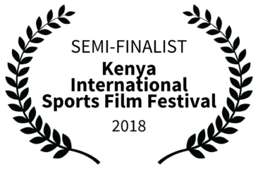 Kenya International Sports Film Festival 2018 - Semi-Finalist