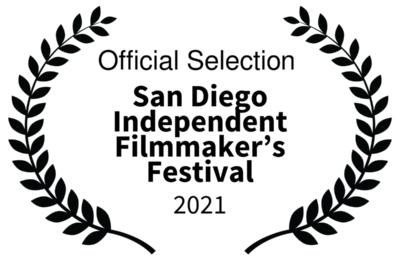 San Diego Independent Filmmaker's Festival 2021 - Official Selection