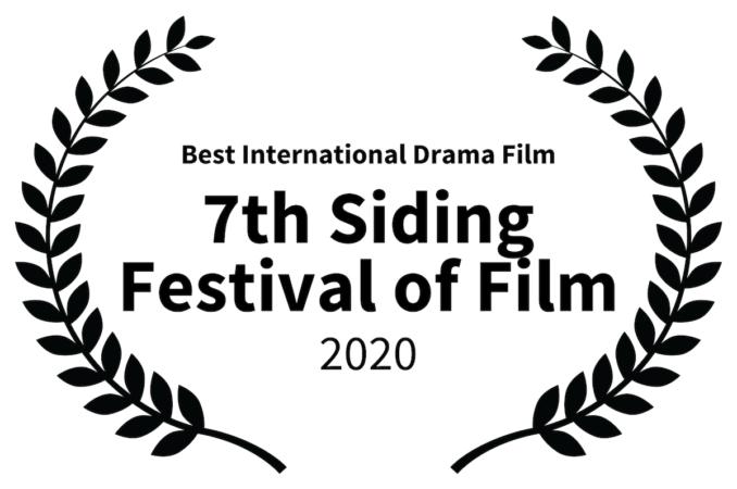 7th Siding Festival of Film 2020 - Best International Drama Film