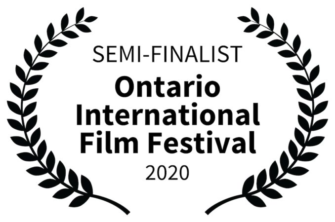 Ontario International Film Festival 2020 - Semi-Finalist