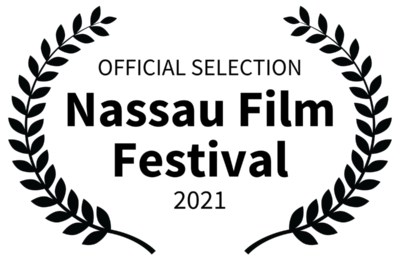 Nassau Film Festival 2021 - Official Selection