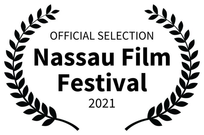 Nassau Film Festival 2021 - Official Selection